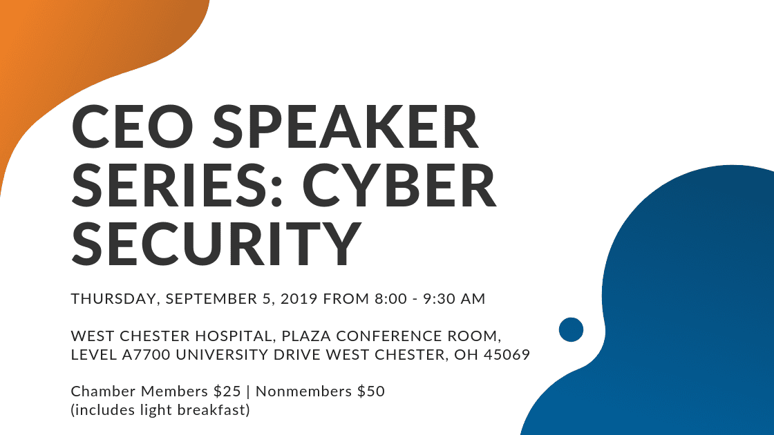 Cincinnati Event CEO Speaker Series Cyber Security